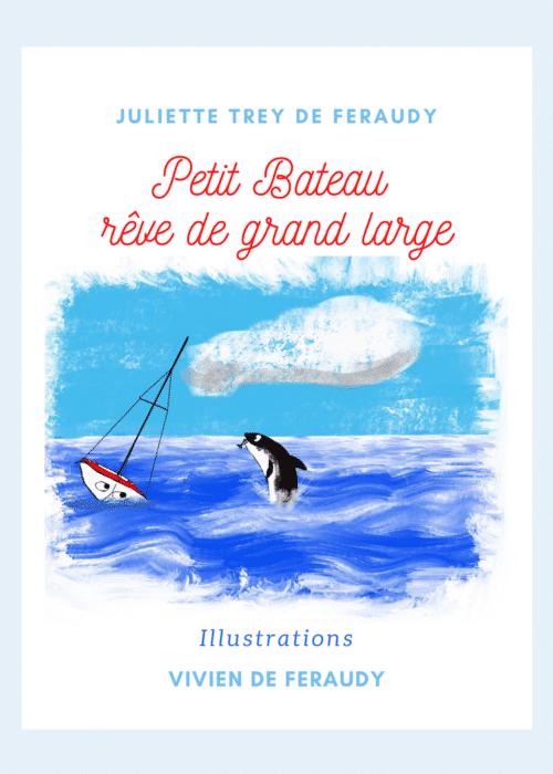 Livre Petit Bateau rêve de grand large